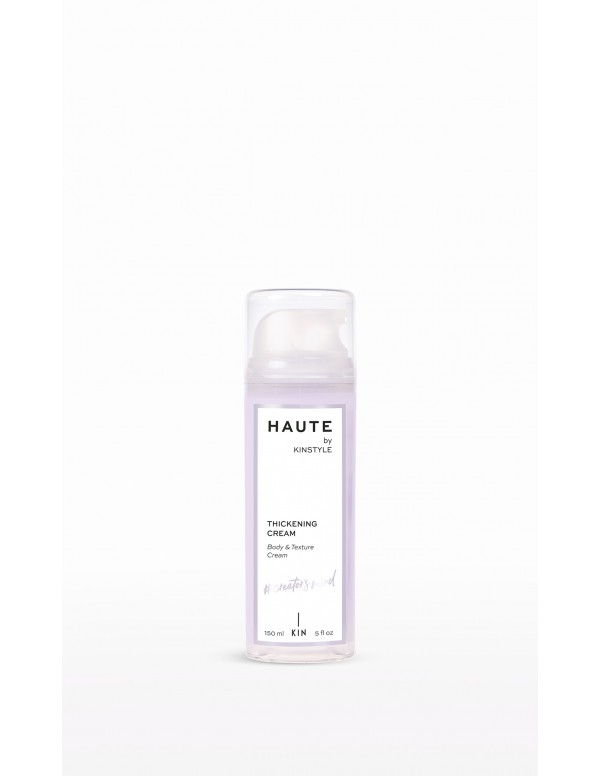 HAUTE by KINSTYLE Thickening Cream 150ml